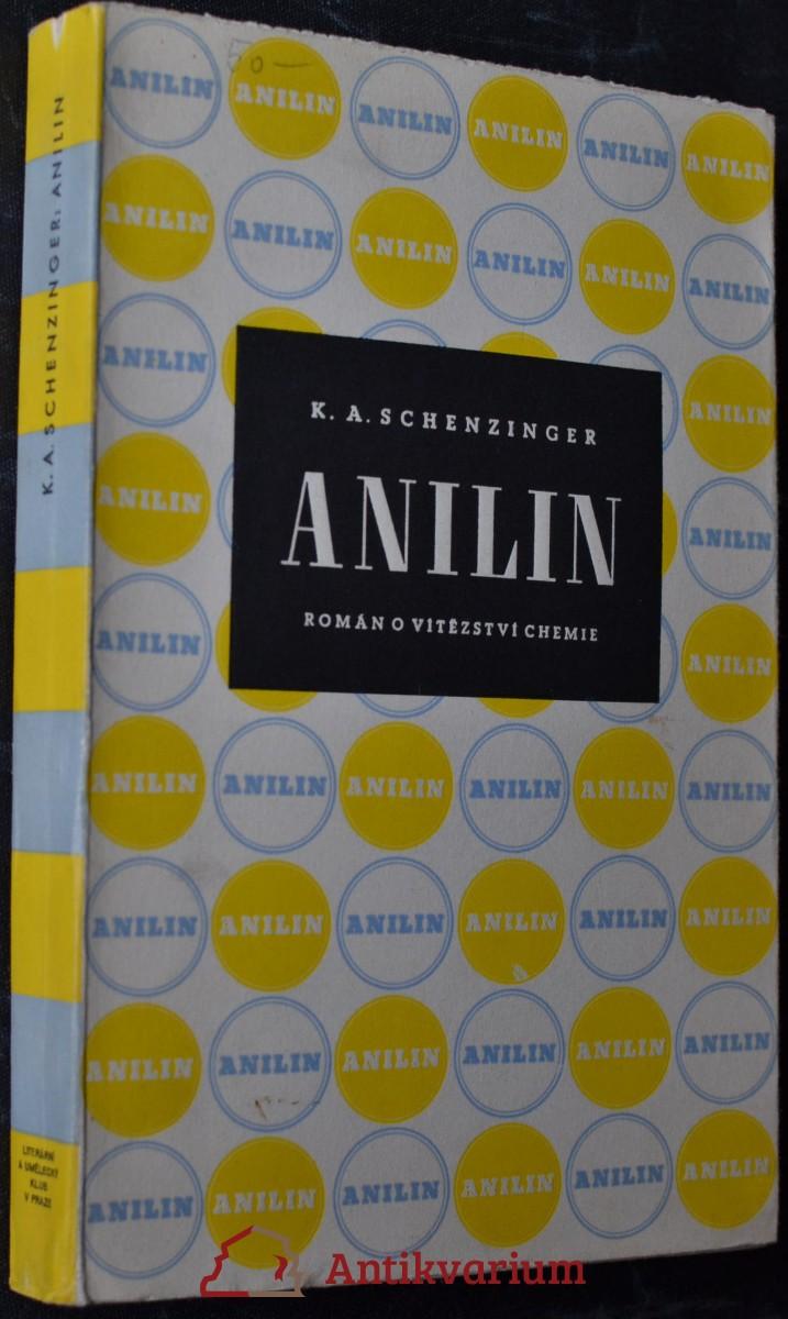Anilin : román o vítězství chemie