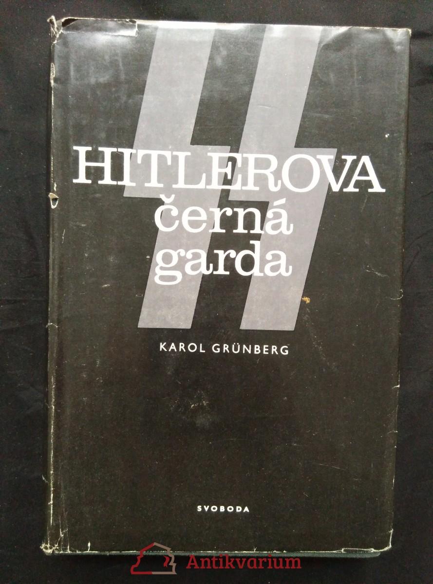 Hitlerova Černá garda (Ocpl., 484 s.)