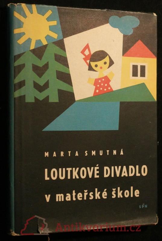 antikvární kniha Loutkové divadlo v mateřské škole, 1962