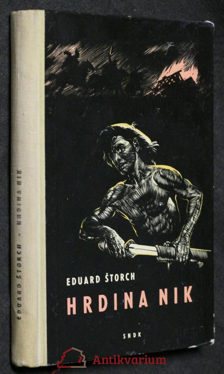 Hrdina Nik : junácké příběhy z doby Sámovy