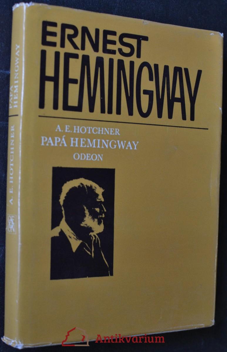 Papá Hemingway : osobní vzpomínky