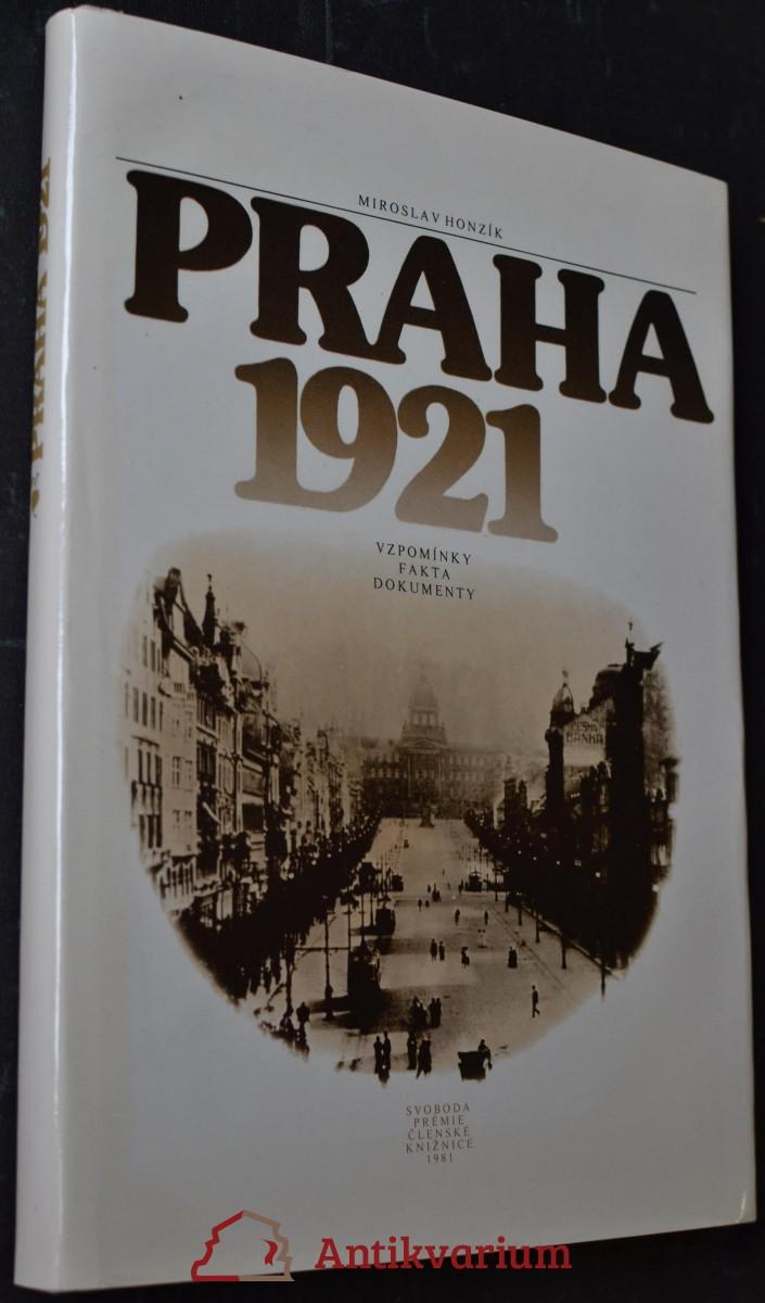 Praha 1921 : vzpomínky, fakta, dokumenty