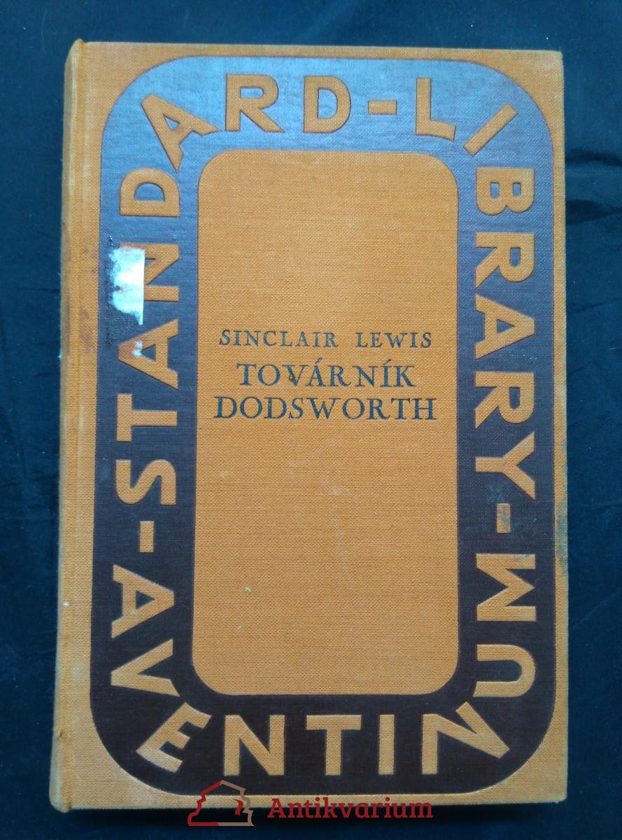 Továrník Dodsworth (Ocpl, 441 s., vaz.. J. Čapek