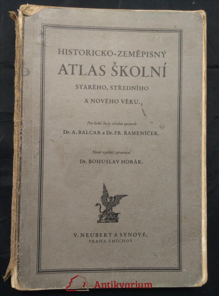Historicko-zeměpisný atlas školní starého, středního a nového věku