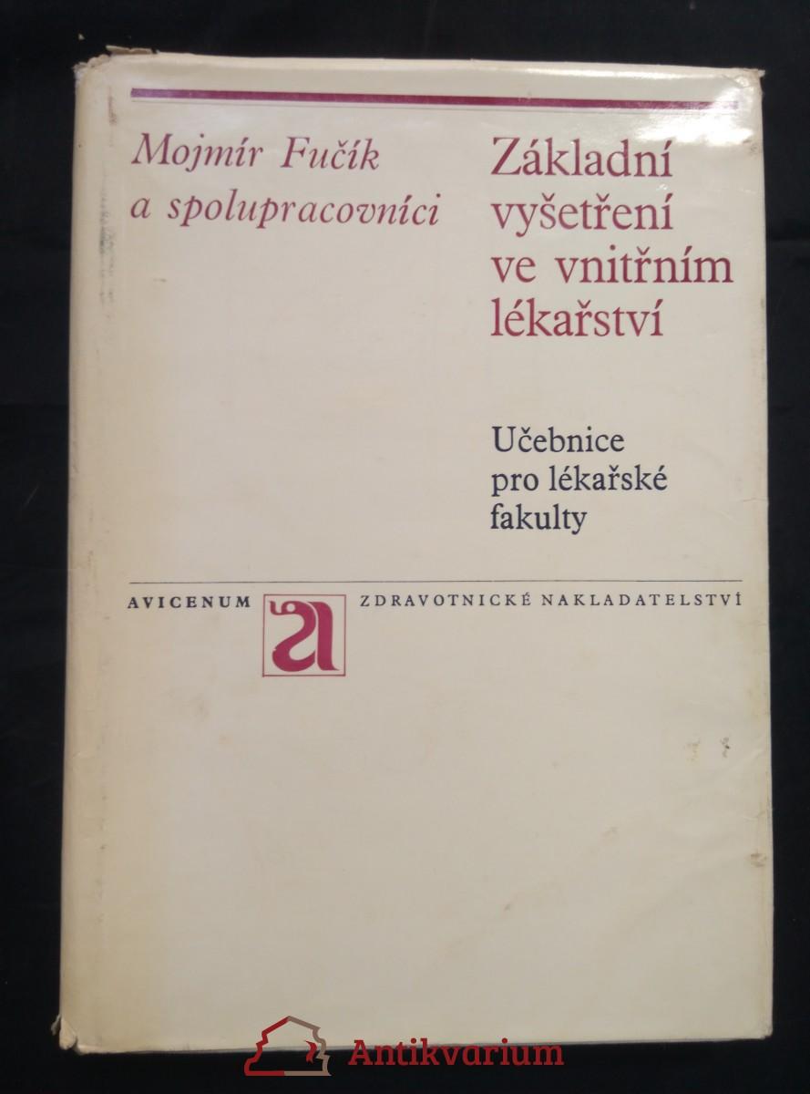 antikvární kniha Základní vyšetření ve vnitřním lékařství (A4, Ocpl, 404 s., 167 vyobr. v textu, 8 s příl.), 1972