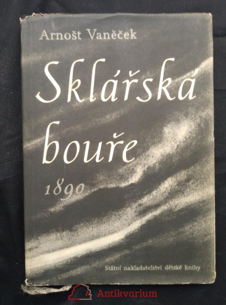 Sklářská bouře 1890 (Oppl, 132 s., il. J. Istler)