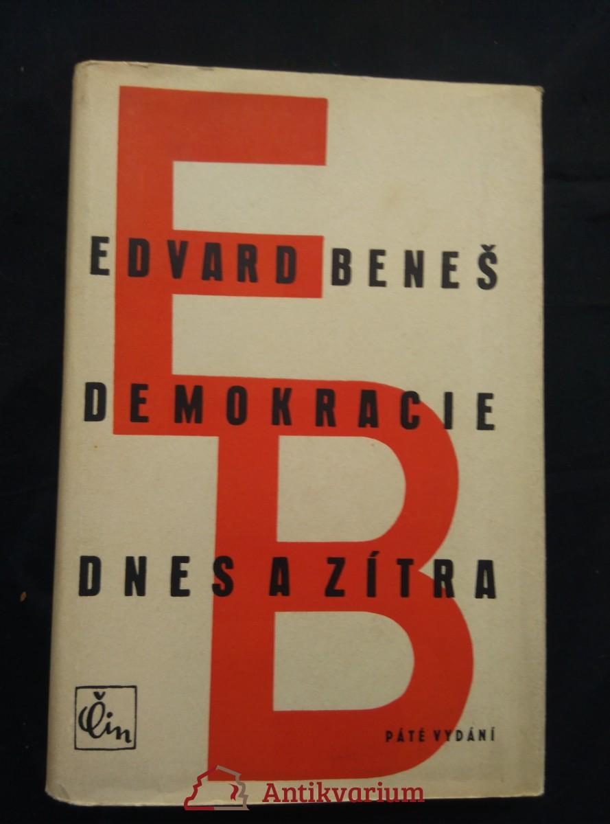 Demokracie dnes a zítra (Ocpl., 320 s.,  ob. + vaz. F. Tichý)