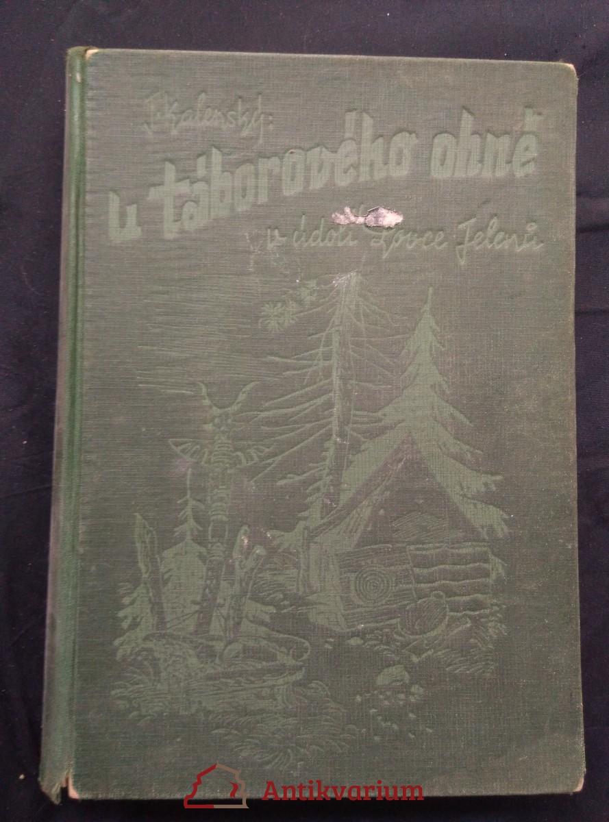 U táborového ohně v Údolí Lovce Jelenů (il. M. Novák)
