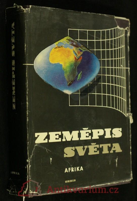 antikvární kniha Zeměpis světa. Sv. 4, Afrika, 1971