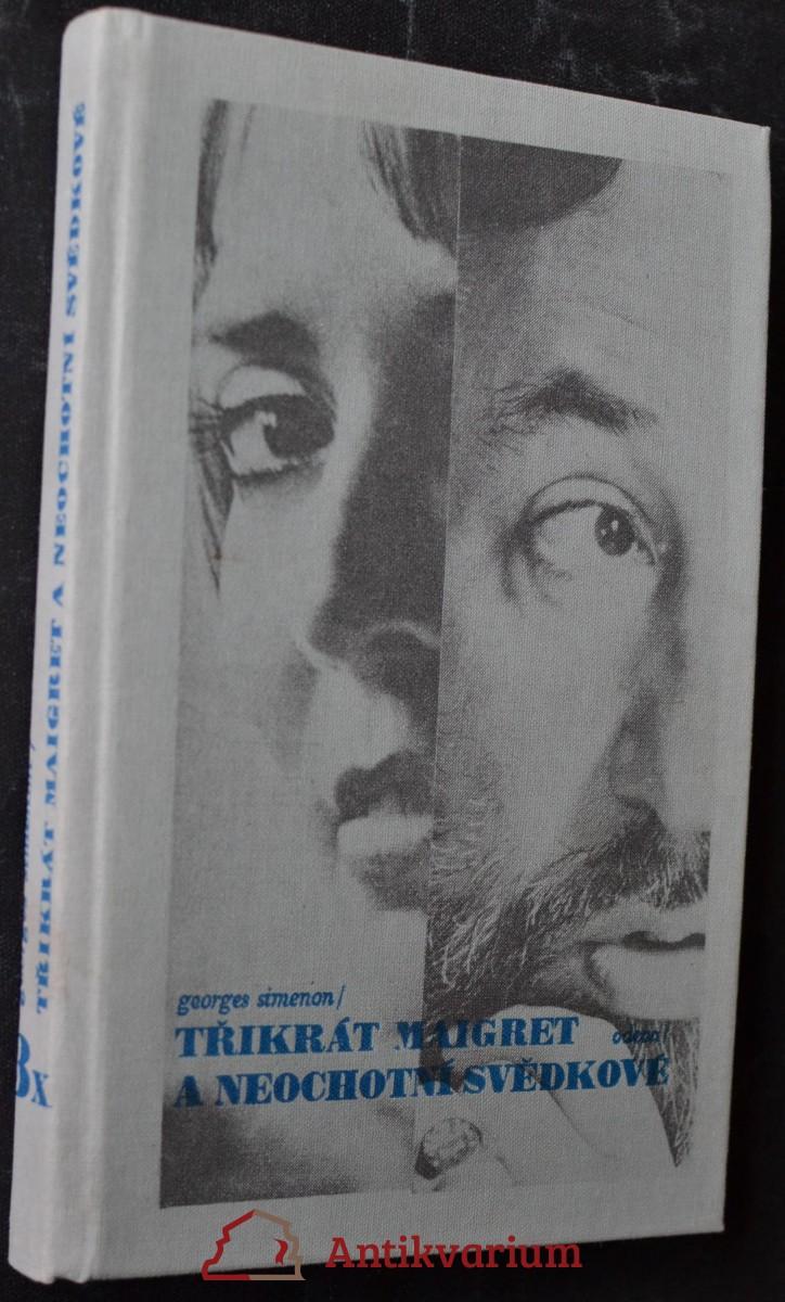 3x Maigret a neochotní svědkové