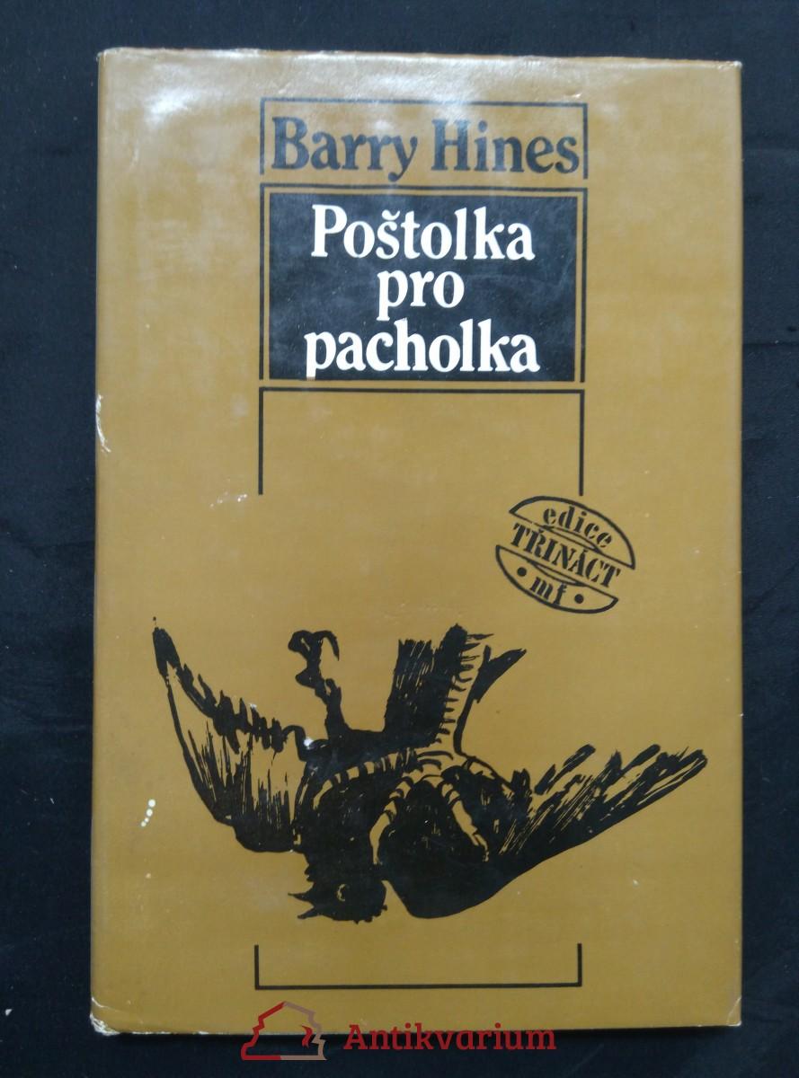 Poštolka pro pacholka (Ocpl, 128 s., ob a il. K. Hruška)