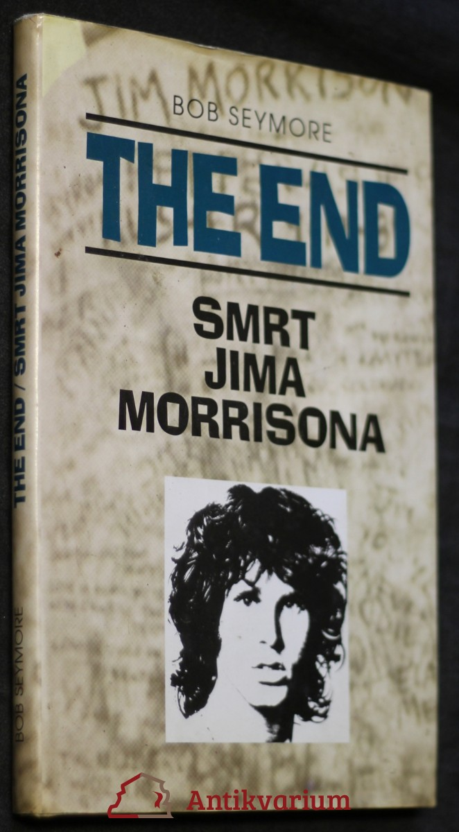 The end : smrt Jima Morrisona