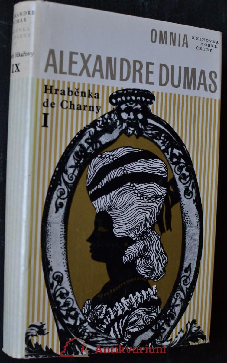 Paměti lékařovy.  Hraběnka de Charny. 1. Část