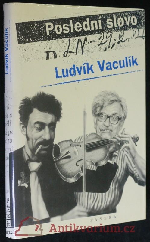 antikvární kniha Poslední slovo : výbor fejetonů z Lidových novin (1989-2001), 2002