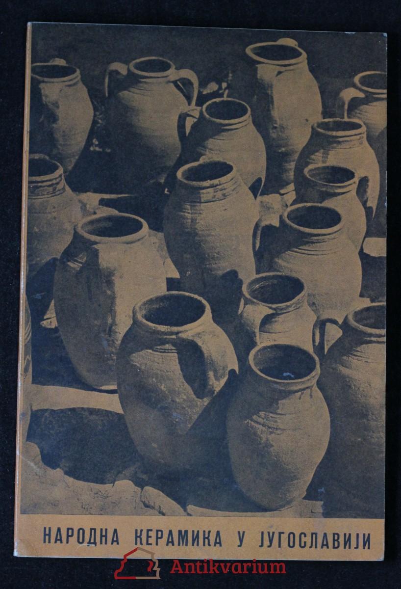 antikvární kniha Народна керамика в Jyгославийи, 1966