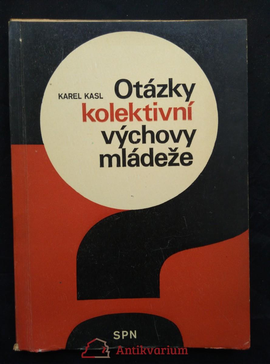 antikvární kniha Otázky kolektivní výchovy mládeže (Obr, 208 s.), 1979