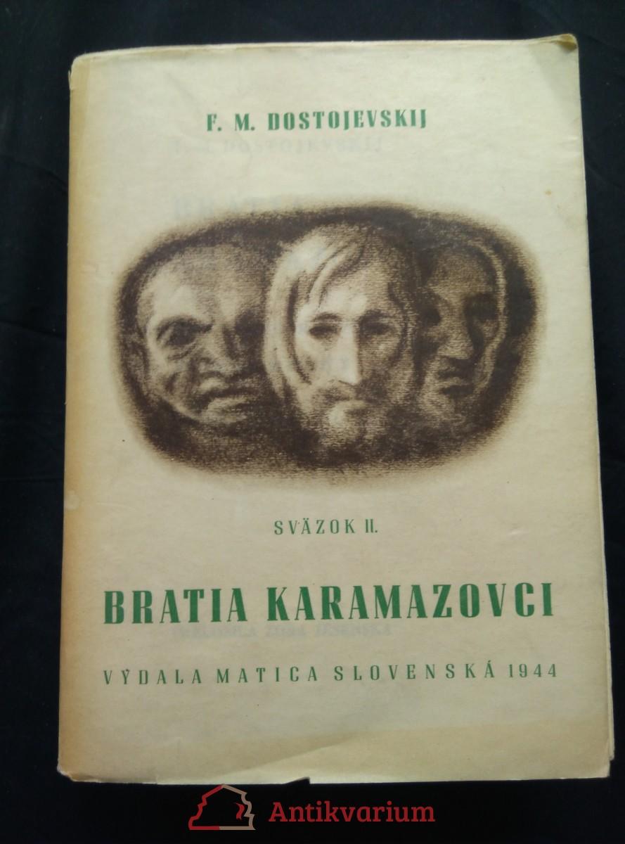 antikvární kniha Bratia Karamazovci II. svazok (Obr, nerozrezané)), 1944