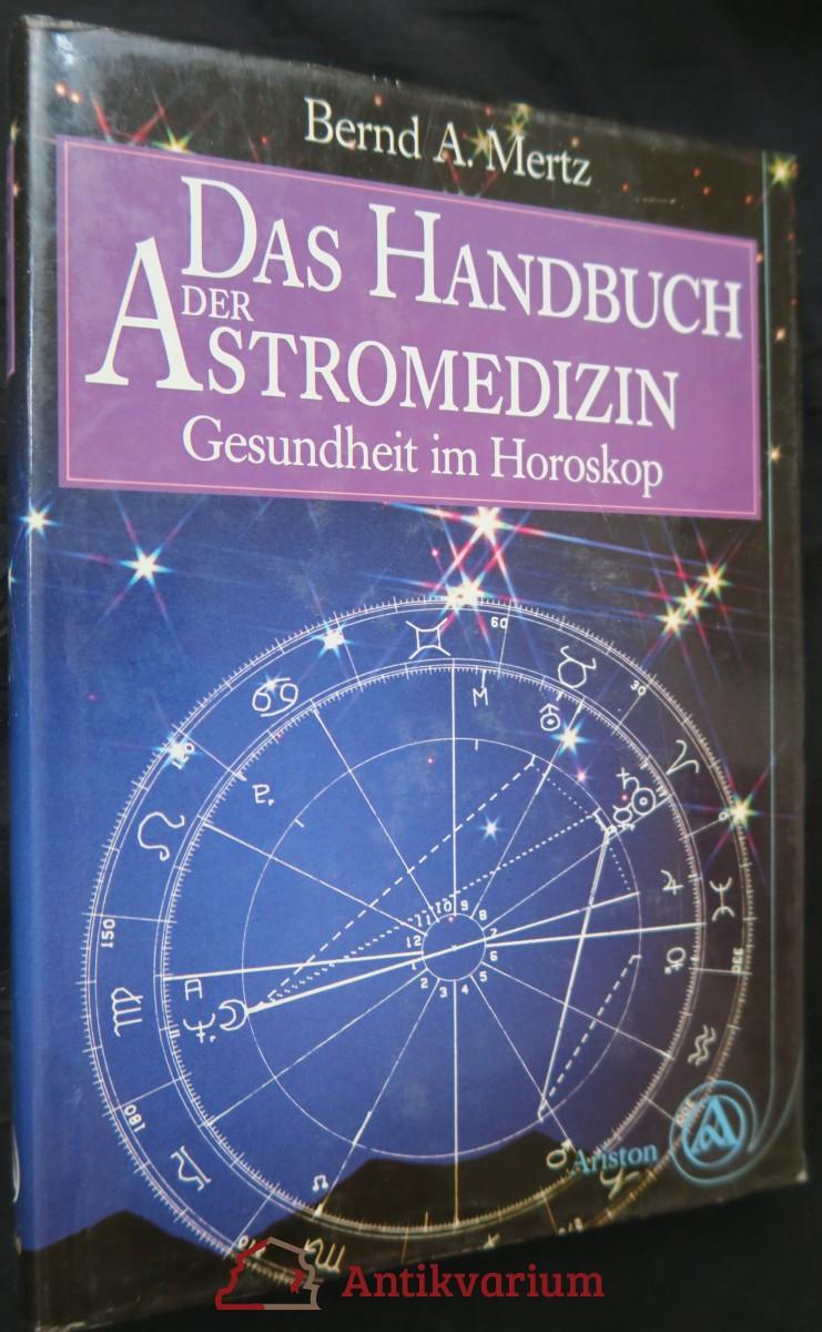 antikvární kniha Das Handbuch der Astromedizin: Gesundheit im Horoskop, 1991