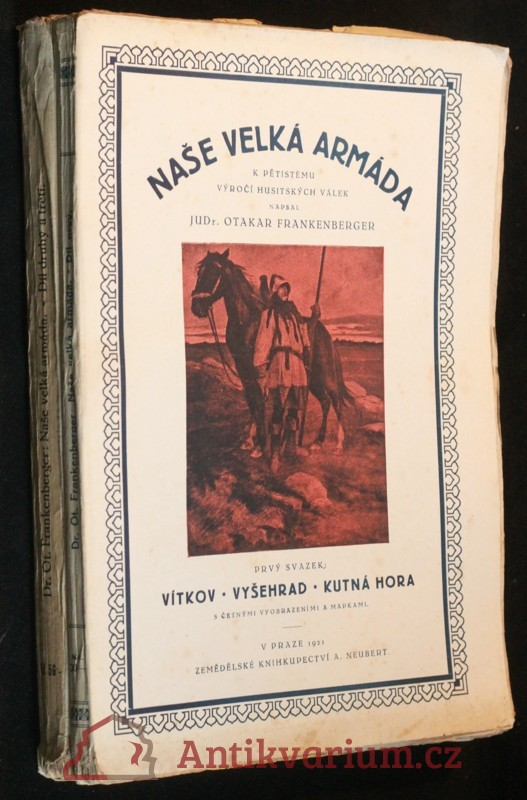 antikvární kniha Naše velká armáda k pětistému výročí Husitských válek, 2 svazky, 1921