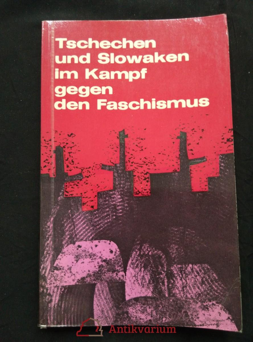 antikvární kniha Tschechen und Slowaken im Kampf gegen den Faschismus, 1981