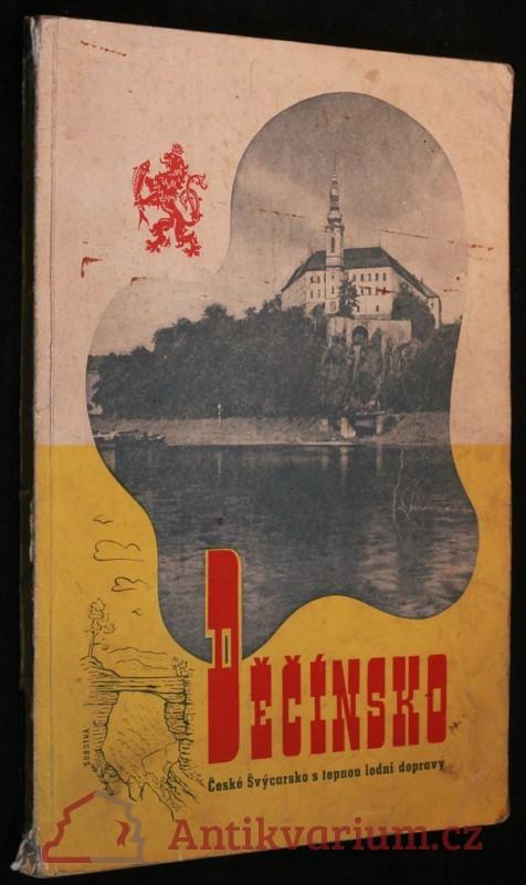 antikvární kniha Děčínsko, České Švýcarsko s tepnou lodní dopravy, 1948