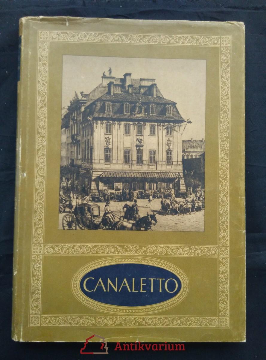 antikvární kniha Canaletto - Malarz Wyrszawy (A4, pv., 32 s. text, 118 repro, 4 bar., polsky), 1954