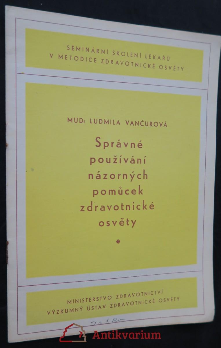 antikvární kniha Správné používání názorných pomůcek zdravotnické osvěty, 1953