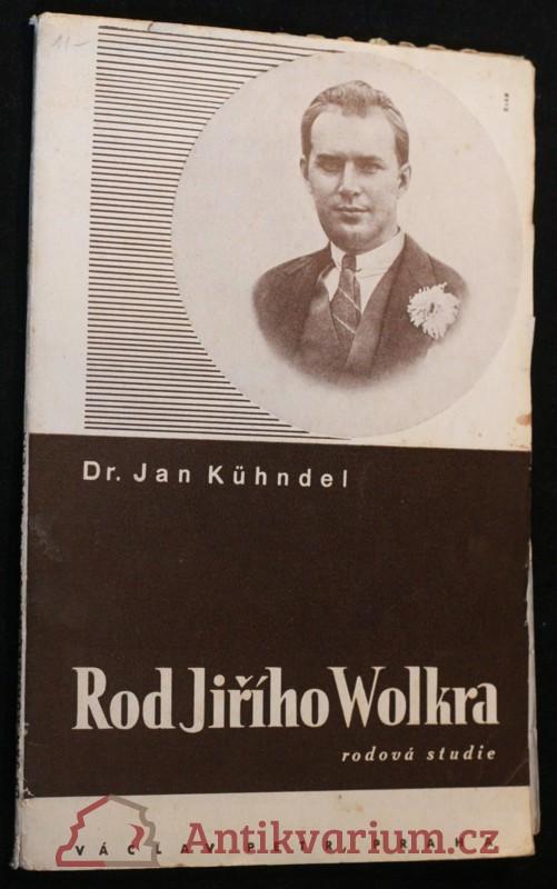 antikvární kniha Rod Jiřího Wolkera : genealogická studie, 1934