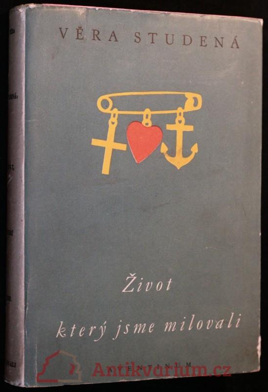 antikvární kniha Život, který jsme milovali : Román, 1948