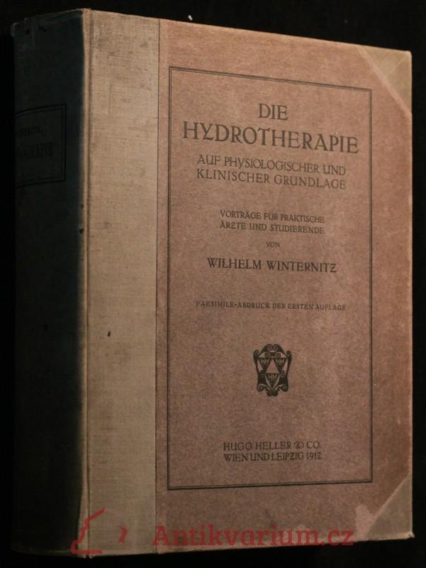 antikvární kniha Die Hydrotherapie auf psychologisher und klinischer grundlage, 1877