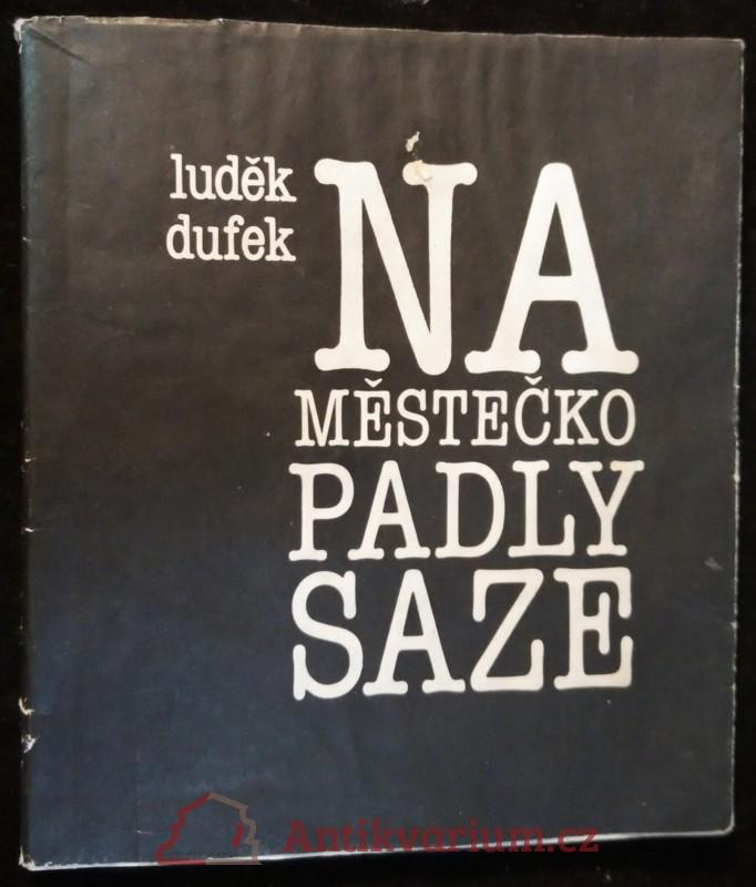 antikvární kniha Na městečko padly saze, 1987