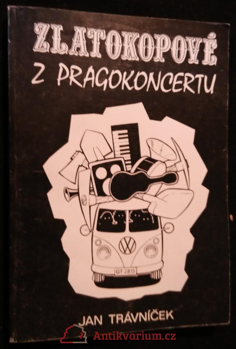 antikvární kniha Zlatokopové z Pragokoncertu, 1995
