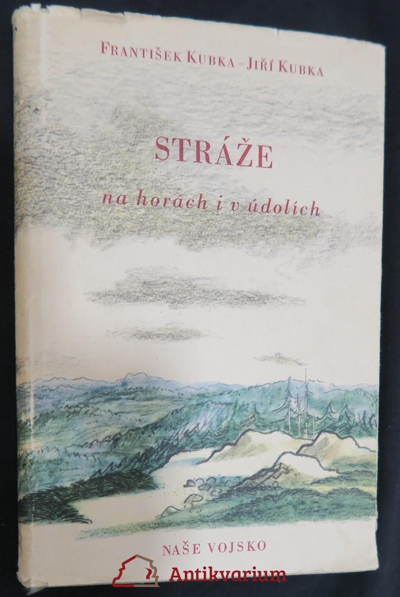 antikvární kniha Stráže na horách i v údolích, 1955