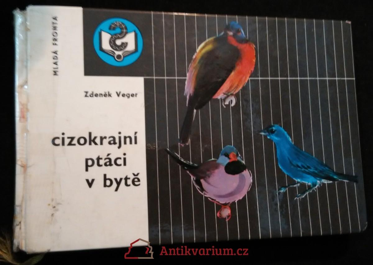 antikvární kniha Cizokrajní ptáci v bytě, 1968