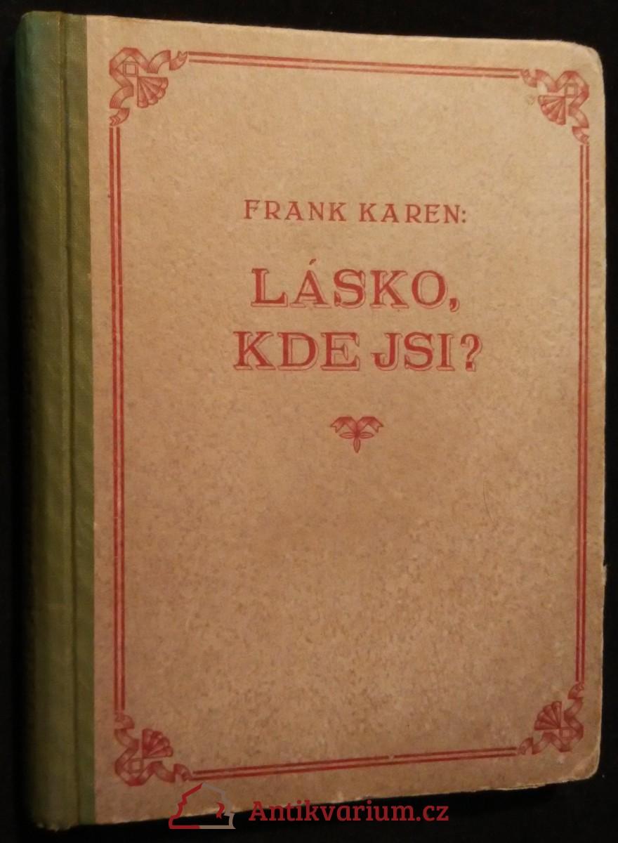 antikvární kniha Lásko - kde jsi? : román, 1938