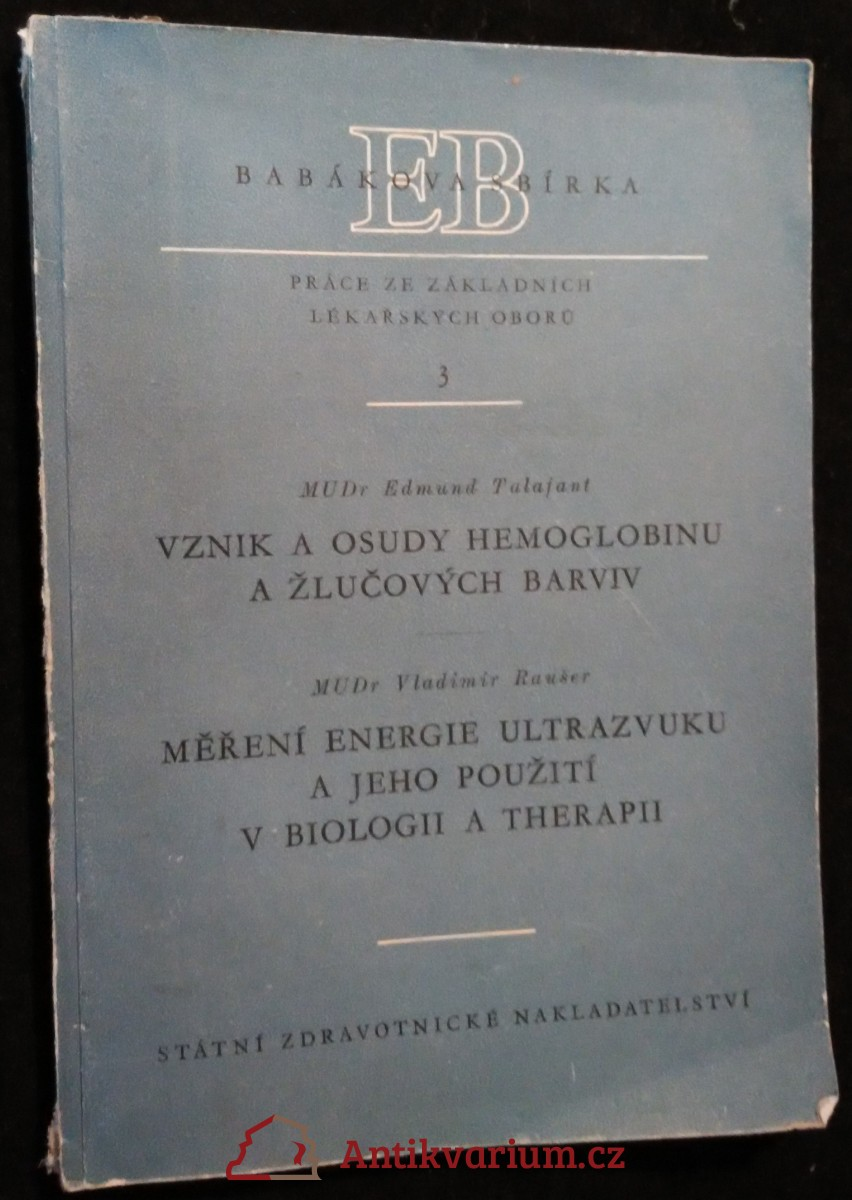 antikvární kniha Vznik a osudy hemoglobinu a žlučových barviv, 1957