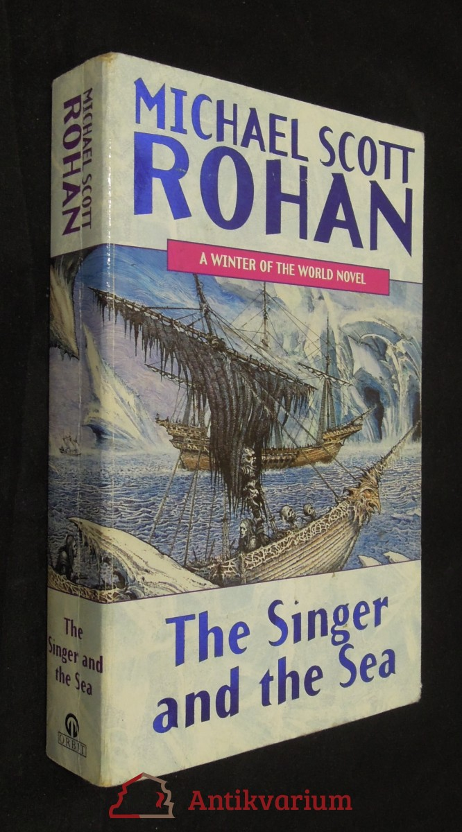 antikvární kniha The Singer and the Sea : A winter of the World Novel, 1999
