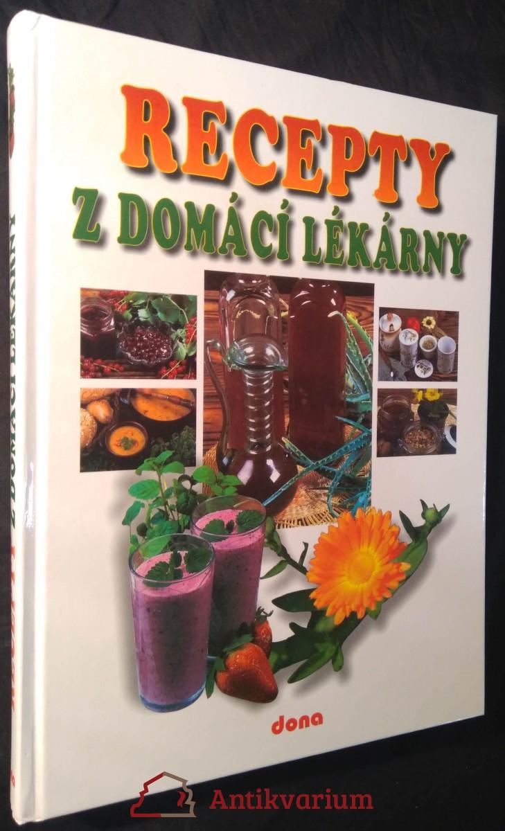 antikvární kniha Recepty naší rodiny. 9. ročník, Recepty z domácí lékárny, 2015