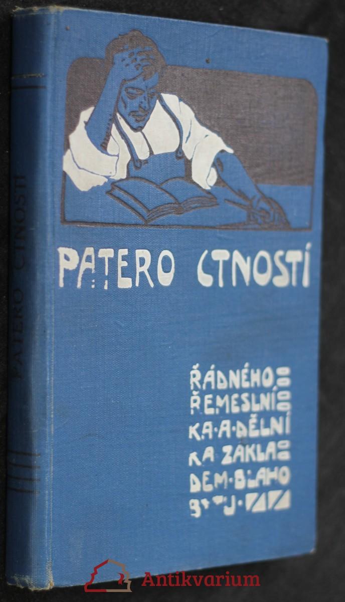 antikvární kniha Patero cností řádného řemeslníka a dělníka základem blahobytu, 1903