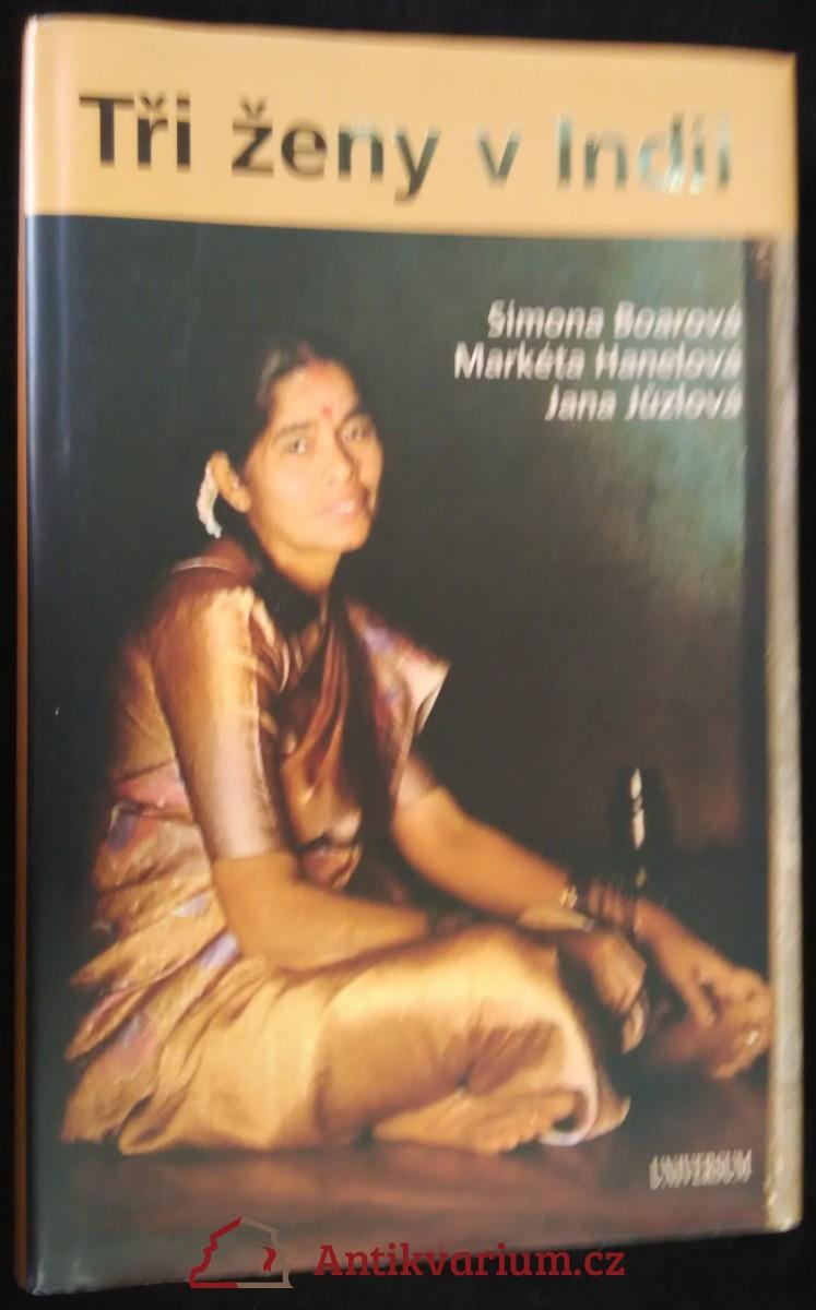 antikvární kniha Tři ženy v Indii, 2007