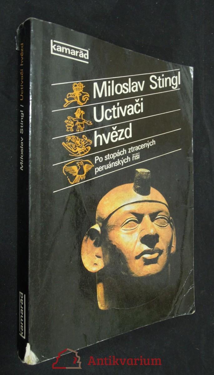 antikvární kniha Uctívači hvězd : po stopách ztracených peruánských říší, 1980