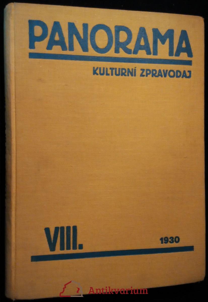 antikvární kniha Panorama kulturní zpravodaj 8 +  Zpravodaj družstevní práce, 1930 - 1931