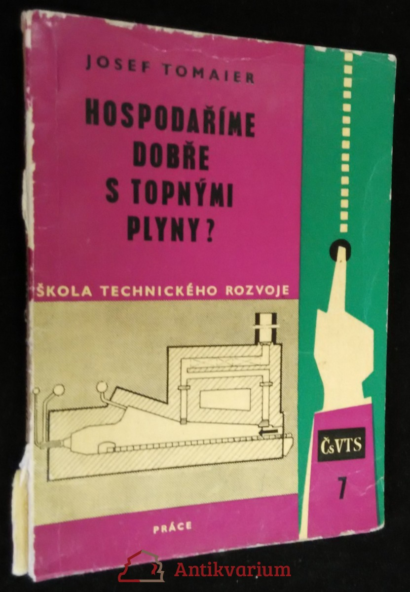 antikvární kniha Hospodaříme dobře s topnými plyny? : Určeno pro dělníky a techniky, kteří pracují u plynových pecí i pro podnikové energetiky, 1962