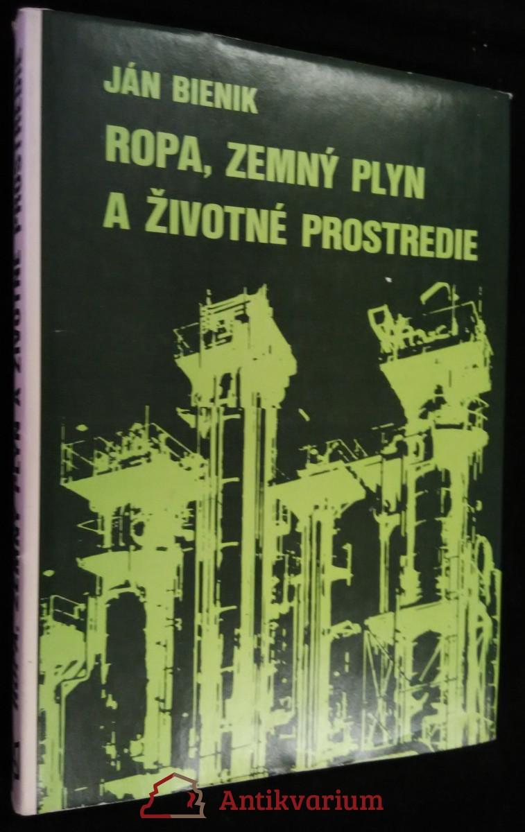 antikvární kniha Ropa, zemný plyn a životné prostredie, 1982
