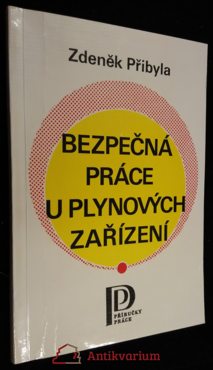 antikvární kniha Bezpečná práce u plynových zařízení, 1986