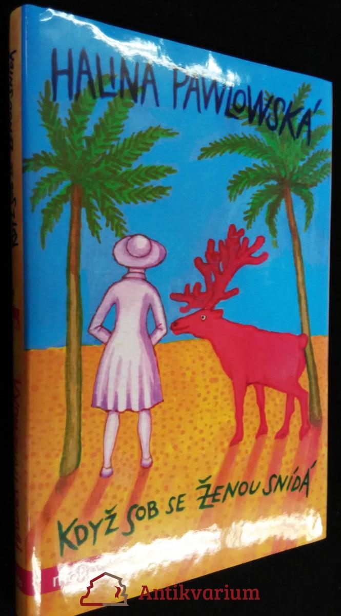 antikvární kniha Když sob se ženou snídá, 2009