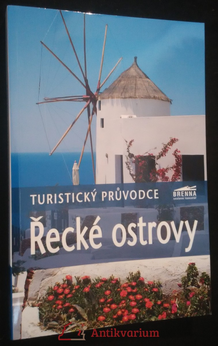 antikvární kniha Řecké ostrovy : turistický průvodce, 2010