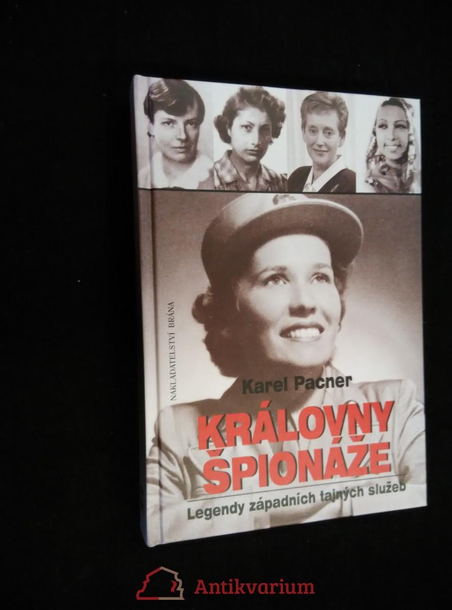 antikvární kniha Královny špionáže : legendy západních tajných služeb, 2006