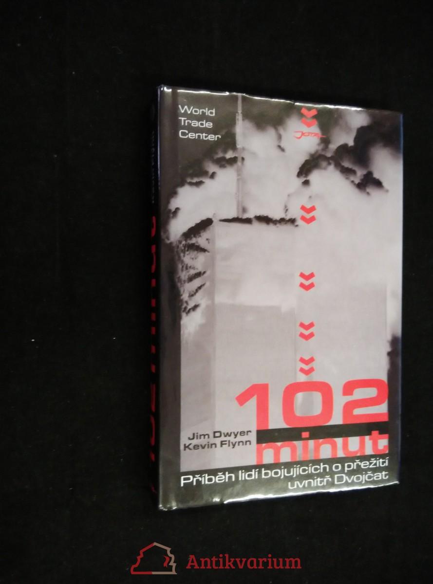 antikvární kniha 102 minut : příběh lidí bojujících o přežití uvnitř Dvojčat, 2006