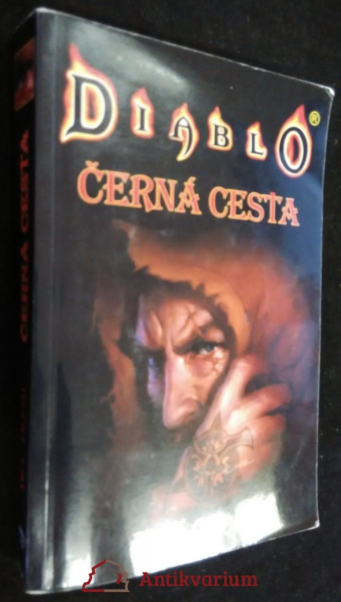 antikvární kniha Diablo. Černá cesta, 2003